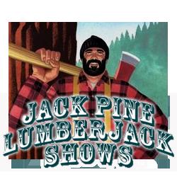 Jack Pine Lumberjack Show Mackinaw City